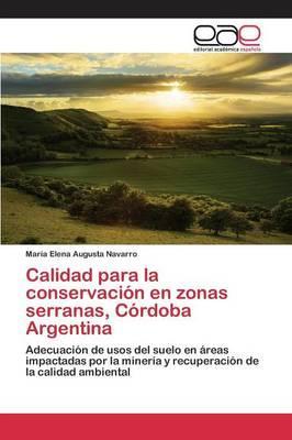 Calidad para la conservación en zonas serranas, Córdoba Argentina