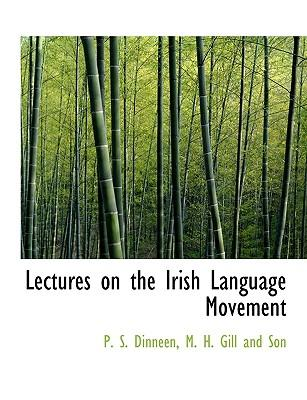Lectures on the Irish Language Movement