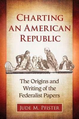 Charting an American Republic