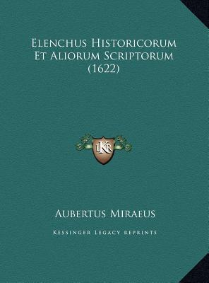 Elenchus Historicorum Et Aliorum Scriptorum (1622)