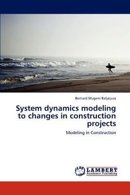 System dynamics modeling to changes in construction projects
