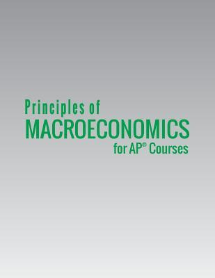 Principles of Macroeconomics for AP Courses