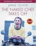 The Naked Chef Takes...