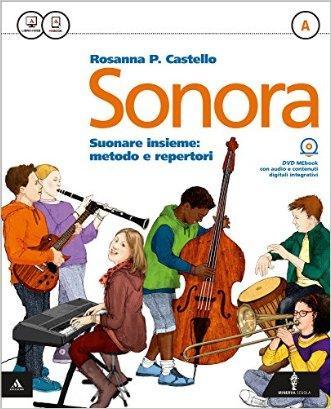Sonora. Per la Scuola media. Con e-book. Con espansione online