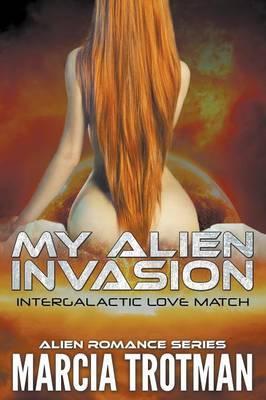 My Alien Invasion
