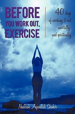 Before You Work Out, Exercise