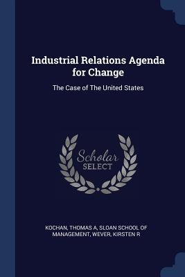 Industrial Relations Agenda for Change