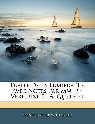 Trait de La Lumire, ...