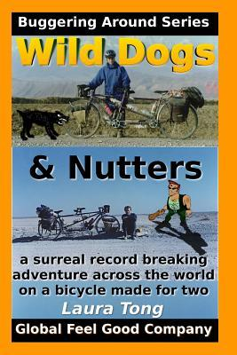 Wild Dogs and Nutters