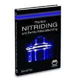 Practical nitriding and ferritic nitrocarburizing