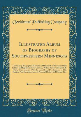 Illustrated Album of Biography of Southwestern Minnesota