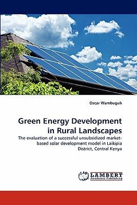 Green Energy Development in Rural Landscapes