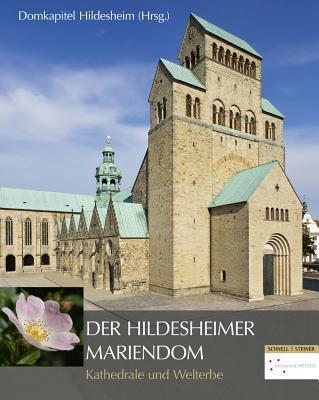 Der Hildesheimer Mariendom