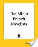The Minor French Novelists