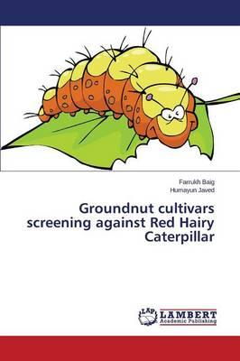 Groundnut cultivars screening against Red Hairy Caterpillar