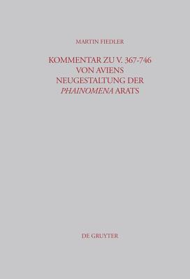 Kommentar Zu V. 367-746 Von Aviens Neugestaltung Der Phainomena Arats
