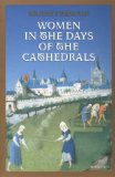 Women in the days of cathedrals