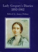 Lady Gregory's Diaries, 1892-1902