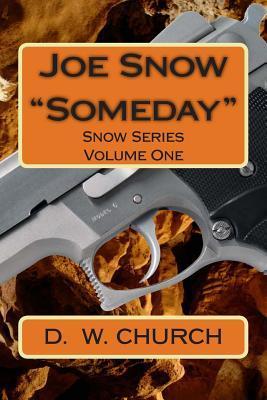 Joe Snow Someday