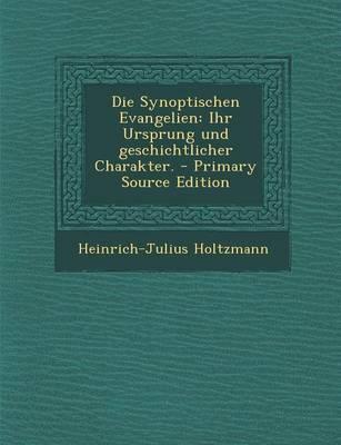 Die Synoptischen Evangelien