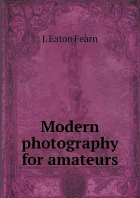 Modern Photography for Amateurs