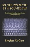 So You Want to be a Soundman