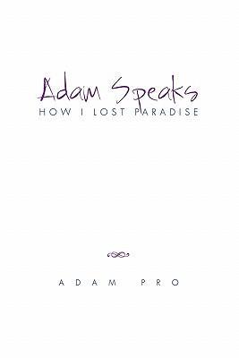 Adam Speaks