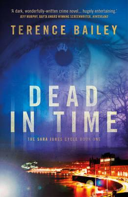 Dead in Time (The Sara Jones Cycle, Book 1)