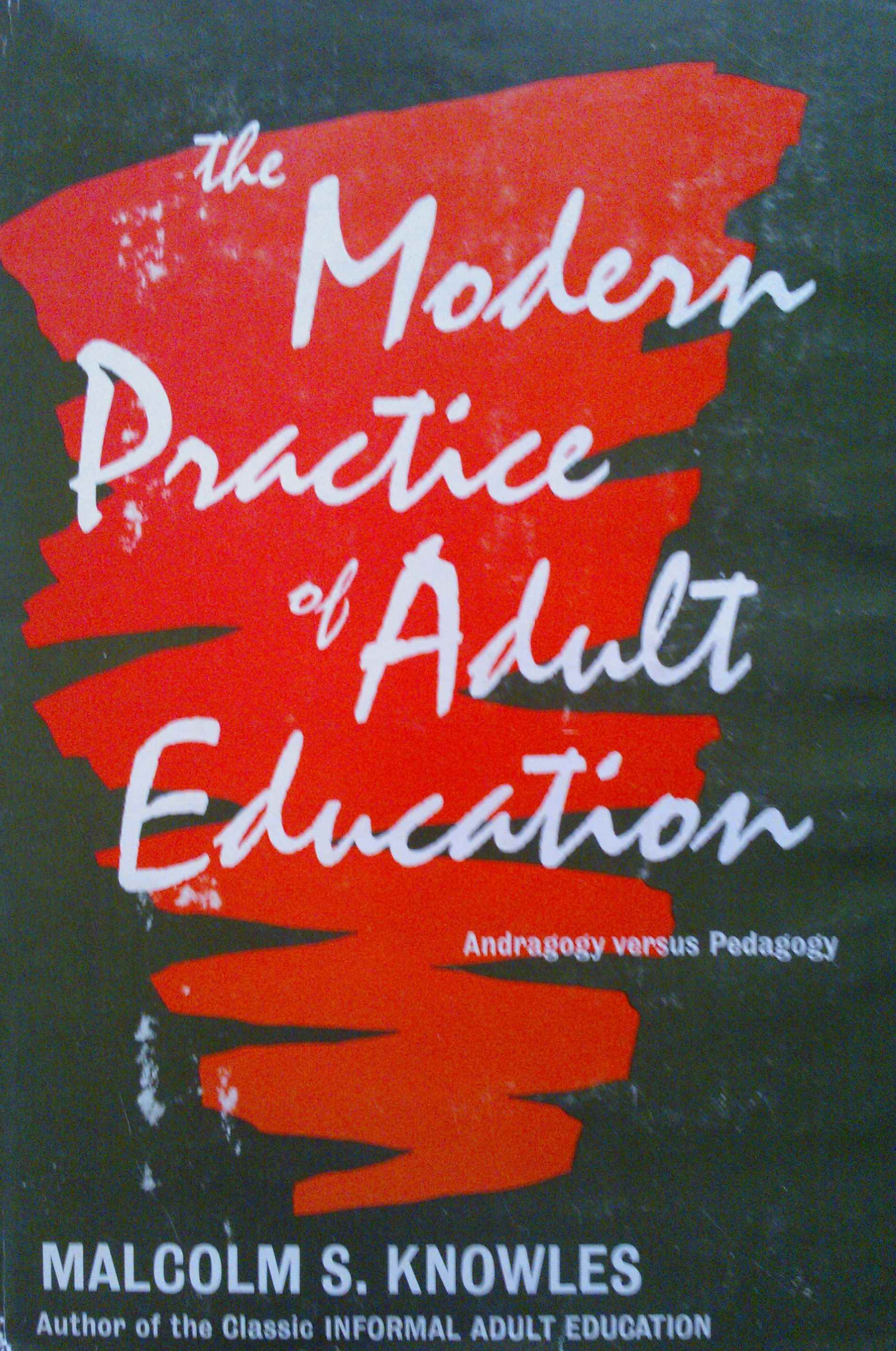 The modern practice of adult aducation