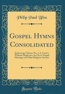 Gospel Hymns Consolidated
