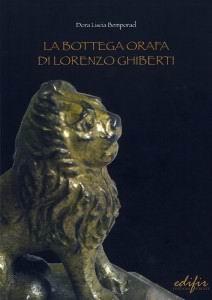 La bottega orafa di Lorenzo Ghiberti