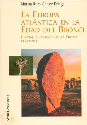 LA Europa Atlantica En LA Edad Del Bronce
