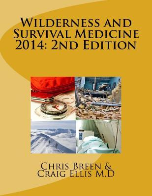Wilderness and Survival Medicine, 2014