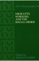 Migrants, Workers, and the Social Order