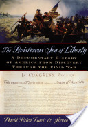 The Boisterous Sea of Liberty : A Documentary History of America From Discovery Through the Civil War