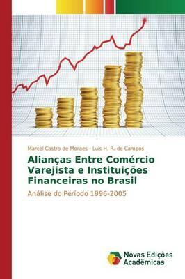 Alianças Entre Comércio Varejista e Instituições Financeiras no Brasil