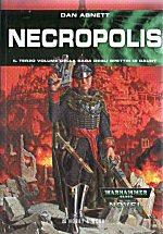Necropolis. La saga degli spettri di Gaunt. Vol. 3
