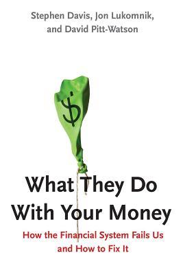 What They Do With Your Money