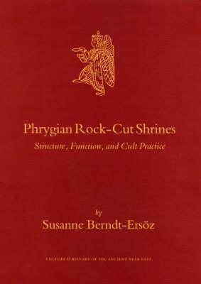 Phrygian Rock-Cut Shrines