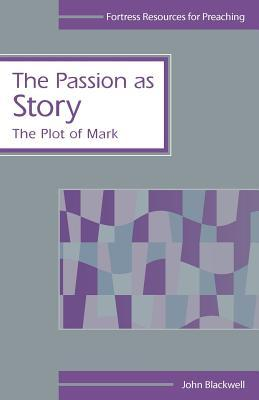 The Passion as Story