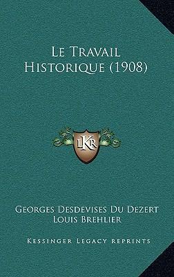 Le Travail Historiqu...