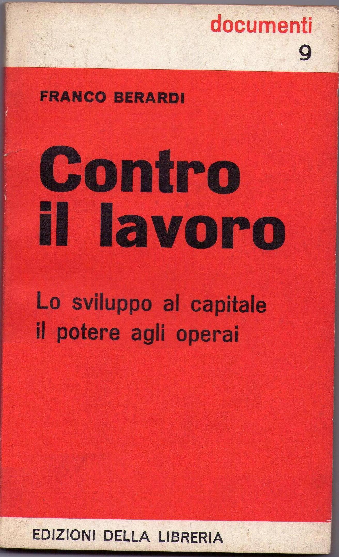 Image result for contro il lavoro bifo