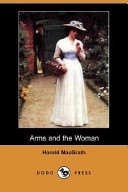 Arms and the Woman (Dodo Press)