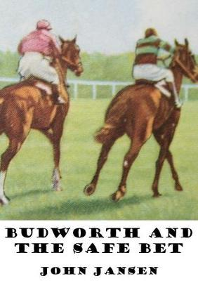 Budworth and the Safe Bet
