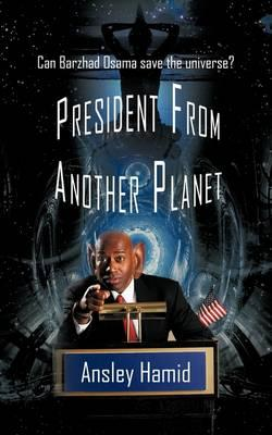 President from Another Planet