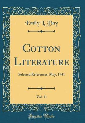 Cotton Literature, Vol. 11