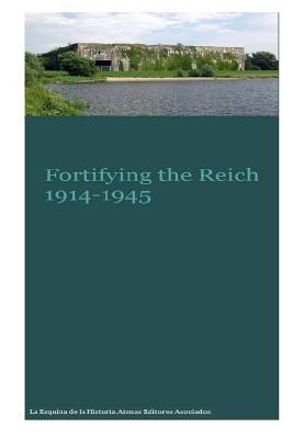 Fortifying the Reich...