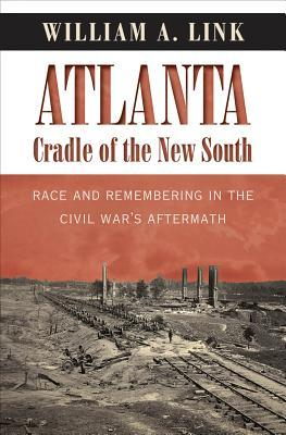 Atlanta, Cradle of the New South