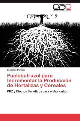 Paclobutrazol para Incrementar la Producción de Hortalizas y Cereales