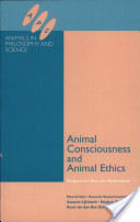 Animal Consciousness and Animal Ethics